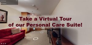 Personal Care Suite Virtual Tour Link and Information